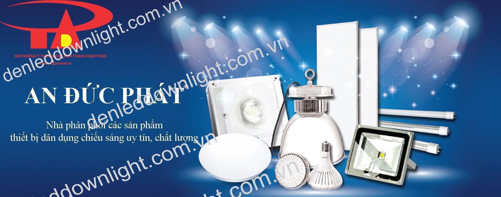 công ty cung cấp đèn led chiếu sáng trong nhà và ngoài trời An Đức Phát